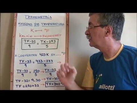Termometria 2 - Conversão de temperatura kelvin em Fahrenheit
