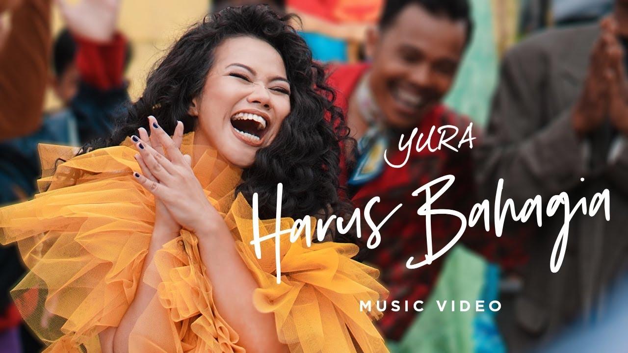 Download Yura Yunita - Harus Bahagia MP3 Gratis