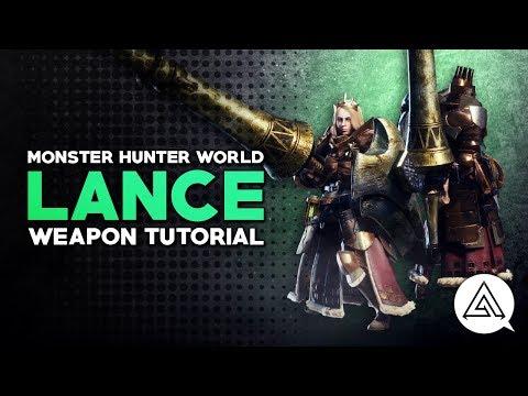 Monster Hunter World | Lance Tutorial