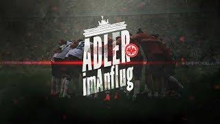 Adler im Anflug | Der Film | Eintracht Frankfurt