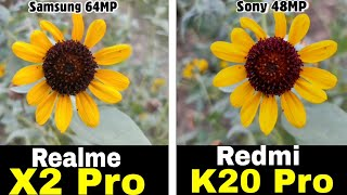 Realme X2 Pro Vs Redmi K20 Pro : Camera Test