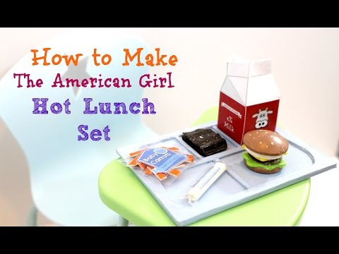 DIY American Girl Doll Hot Lunch Set