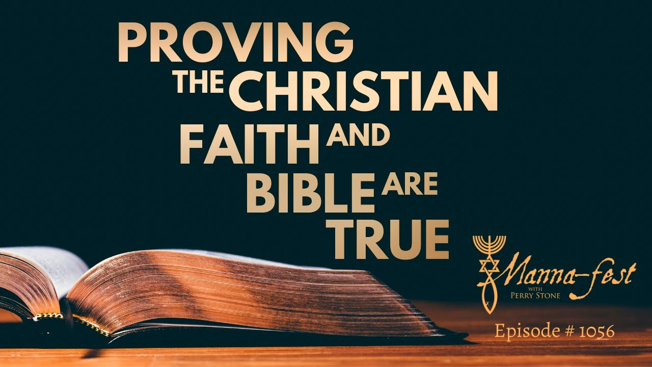 Proving the Christian Faith and Bible are True   Episode # 1056   Perry Stone