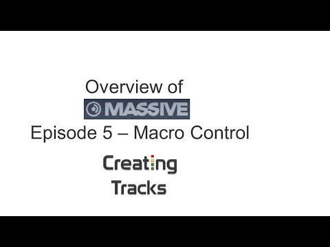 NI Massive Overview - Macro Control - Episode 5
