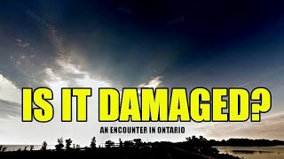 Is It Damaged?: An Encounter In Ontario