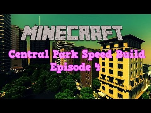 Minecraft New York City : Central Park Speed Build Episode 4 | NYC Custom Map