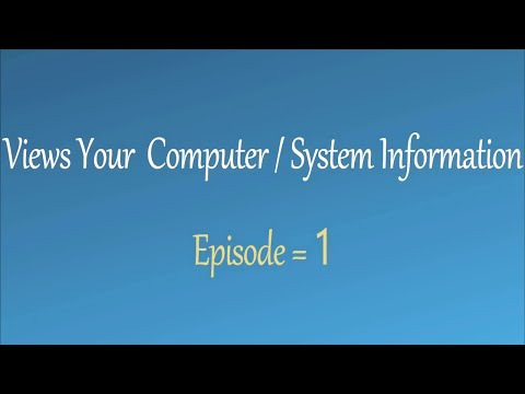 View Your Computer / System Information - Back to Basic Episode 1 ( Hindi / Urdu ).