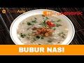 Resepi Bubur Nasi Try Masak ICookAsia