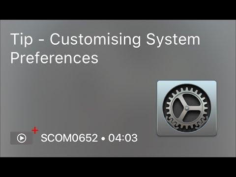 SCOM0652 - Tip – Customising System Preferences