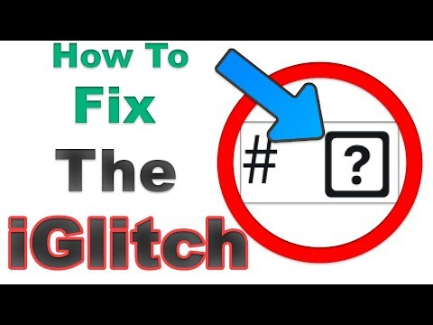 How To: Fix The iGlitch