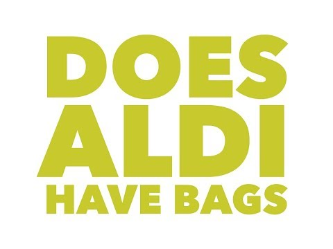 Does Aldi have bags to carry your things