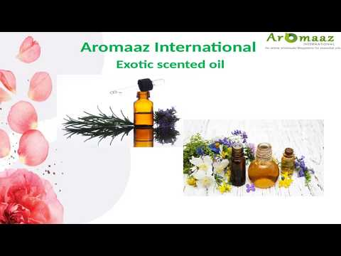 Natural Essential Oils Manufacturers @ Aromaaz International
