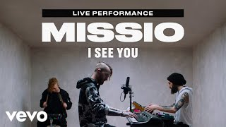 "MISSIO - ""I See You"" Live Performance | Vevo"