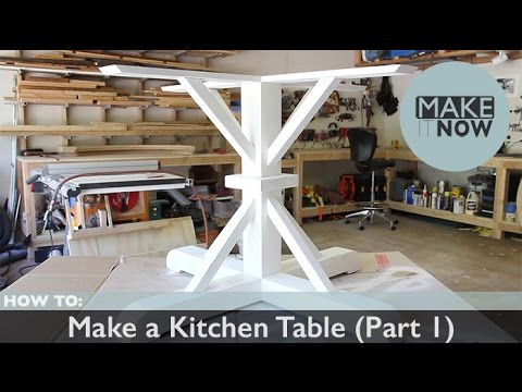 How To: Make a Kitchen Table (Part 1)
