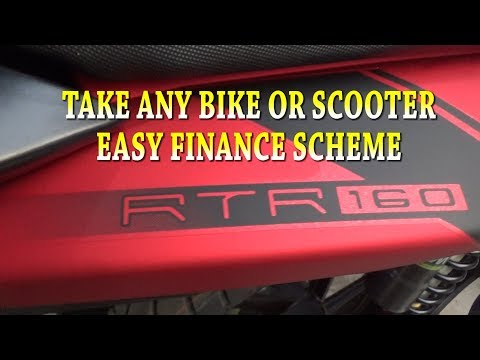 TAKE ANY BIKE OR SCOOTER WITH EASY FINANCE AND FORMULA OF FINANCE SCHEME OF ANY MOTORCYCLES