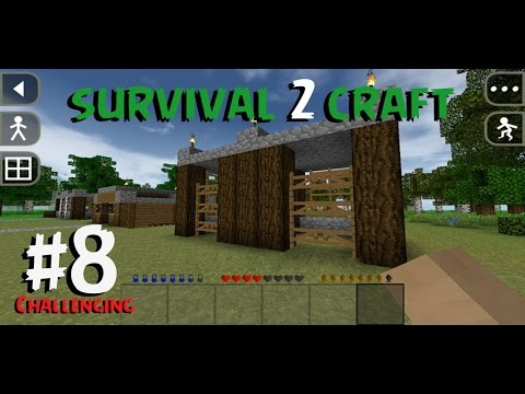SurvivalCraft 2 - CHALLENGING #8 | Creating horse stable Part 1