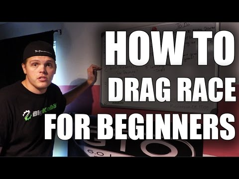 How To: Drag Racing for Beginners