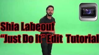 "Shia Labeouf ""Just Do It"" Edit Tutorial (Sony Vegas)"