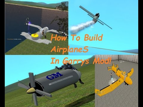 How To Build A Plane In Gmod