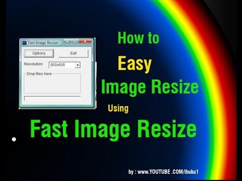 How to Easy Image Resize Using Fast Image Resize [ freeware ]