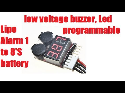 Lipo Alarm 1 to 8'S battery  Low Voltage Buzzer, LED, Programmable (REVIEW-DEMONSTRATION)