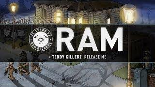 Teddy Killerz - Release Me
