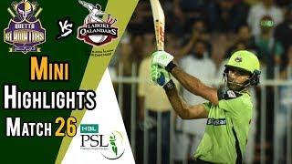 Short Highlights | Lahore Qalandars Vs Quetta Gladiators  | Match 26 | 14 March | HBL PSL 2018