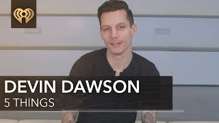 Devin Dawson HATES Chocolate! | 5 Things