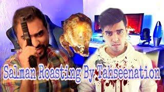 Tahseenation Best Roasting 2018 | Salman muqtadir | Don't  Miss this Video