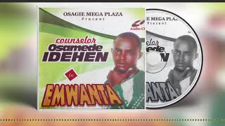 Counselor Osamede Idehen in Emwanta - Benin Music Mix (Full Album)