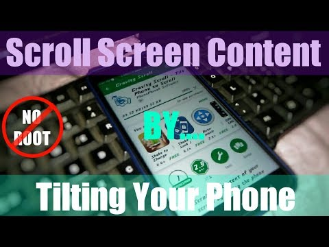 Scroll Screen Contents by Tilting Your Phone (NO ROOT)
