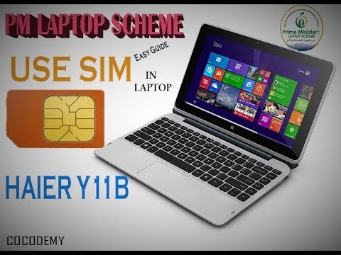 How to Install Sim in PM Haier Laptop / Haier y11b