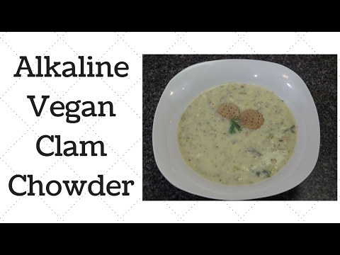 Vegan Clam Chowder Dr. Sebi Alkaline Electric Recipe