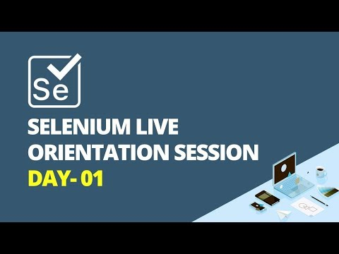 Selenium Live Orientation Session Day- 01  -  iTeLearn