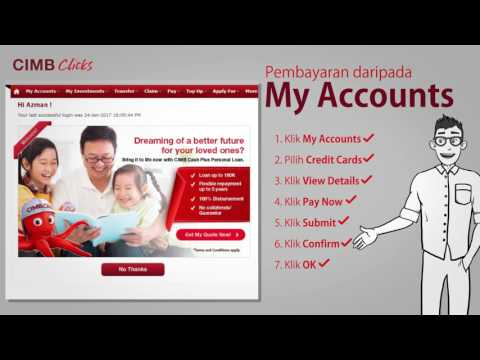 Langkah mudah untuk membuat pembayaran Kad Kredit CIMB (versi panjang)