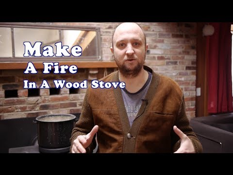 Build a Raging Fire in a Wood Stove in 10 Minutes - How We Heat Our Home for Free