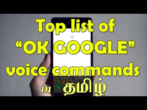 Top List of Google's intelligent voice assistant [Ok Google] commands in Tamil
