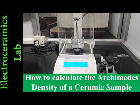 How to calculate the Archimedes Density of a Ceramic Sample | 2017 | Electroceramics Lab