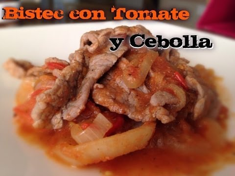 Bistec con Jitomate y Cebolla