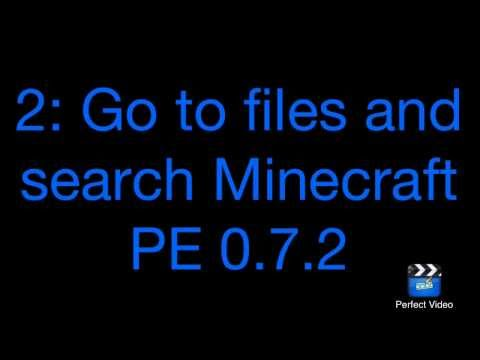 How to get Minecraft PE 0.7.2 free ONLY ANDROID