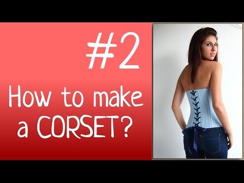 DIY Corset | How to SEW a CORSET? Corset sewing tutorials
