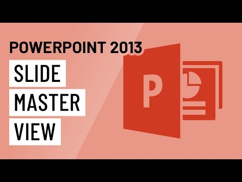 PowerPoint 2013: Slide Master View