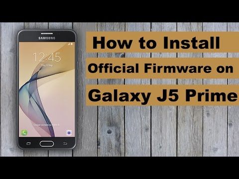 How to Install/Update Official Firmware on Galaxy J5 Prime with Odin