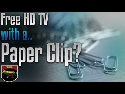 How to get Free TV with a Paper Clip