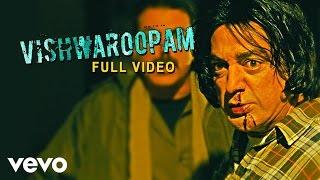 Vishwaroopam - Vishwaroopam Video | Kamal Haasan