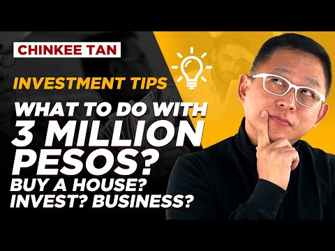 What to do with P3 Million Pesos? Buy a House? Invest? Business?