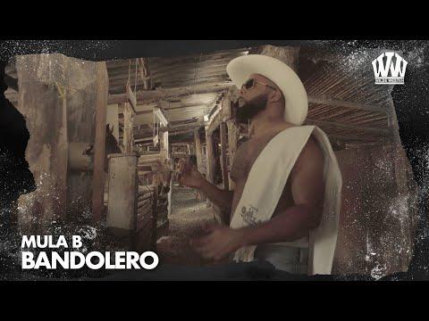 Mula B - Bandolero  (Prod. PalenkoBeatz)