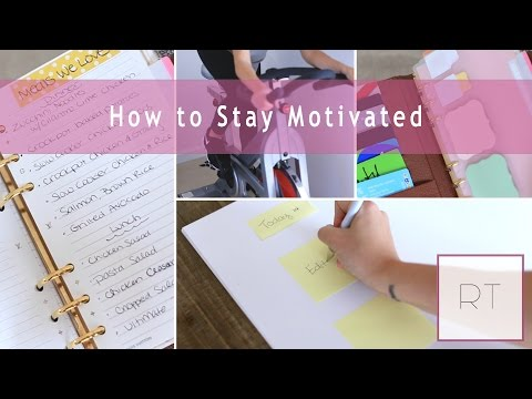 Getting Motivated & Staying Positive (My TIPS) | Rachel Talbott