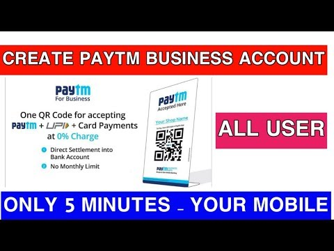 Paytm Business Account Create Your Mobile Only 5 Minutes