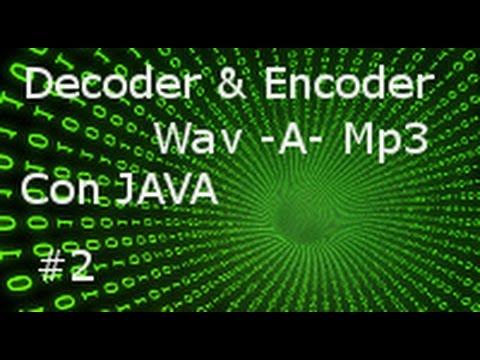 Wav a Mp3 con Java Video 2
